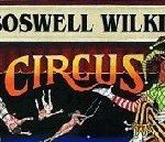 The Boswell Wilkie Circus is back