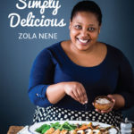 Zola Nene Simply Delicious