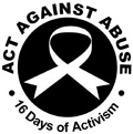 Act Against Abuse - 16 Days of Activism